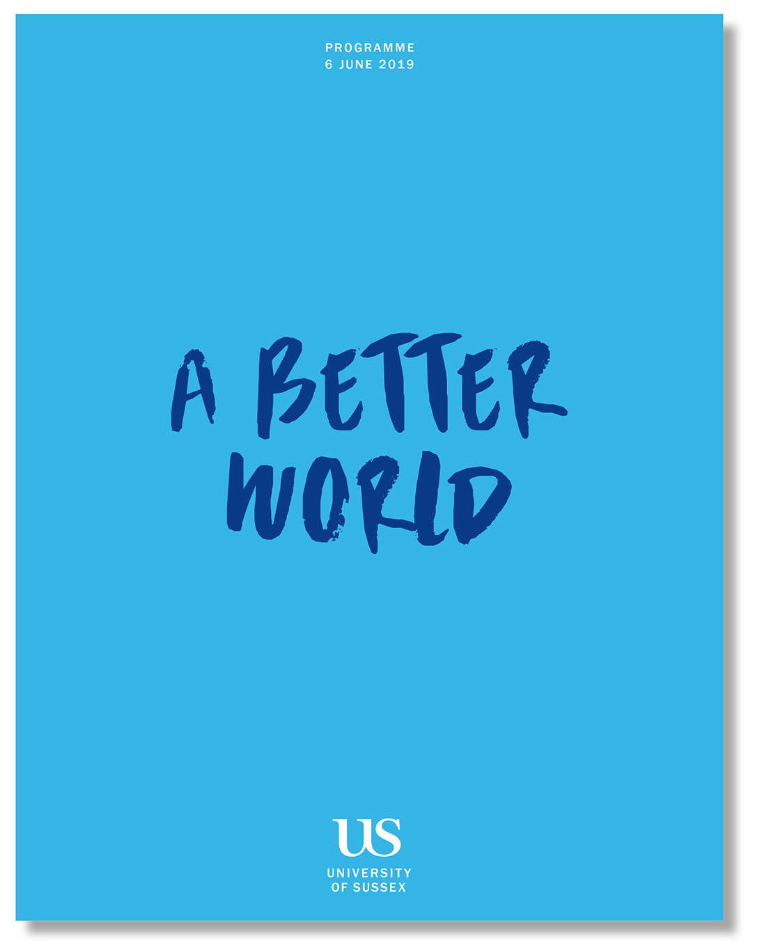 The University of Sussex - A Better World booklet designed by Irish Butcher
